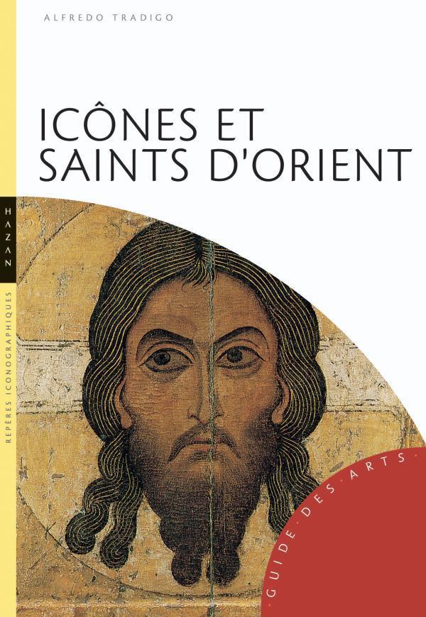 ICONES ET SAINTS D-ORIENT (NOU