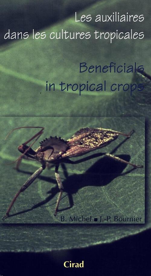 Les auxiliaires dans les cultures tropicales