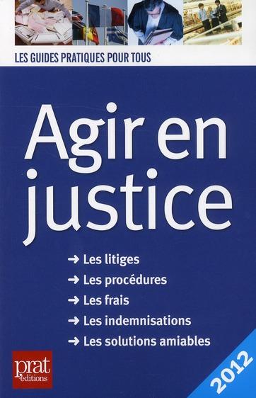Agir En Justice (Edition 2012)