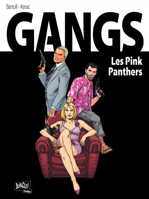 Gangs t.1 ; pink panthers