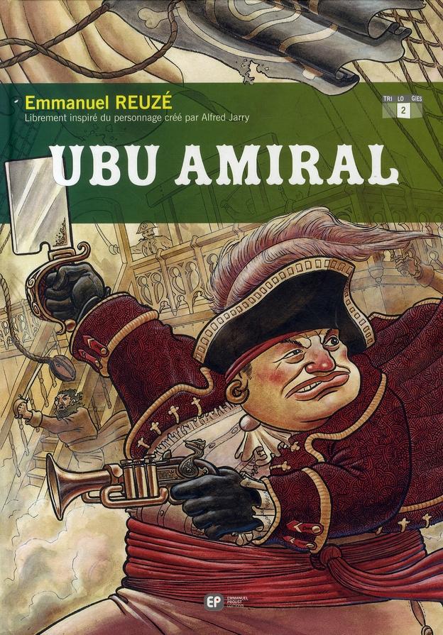 Ubu roi t.2 ; ubu amiral