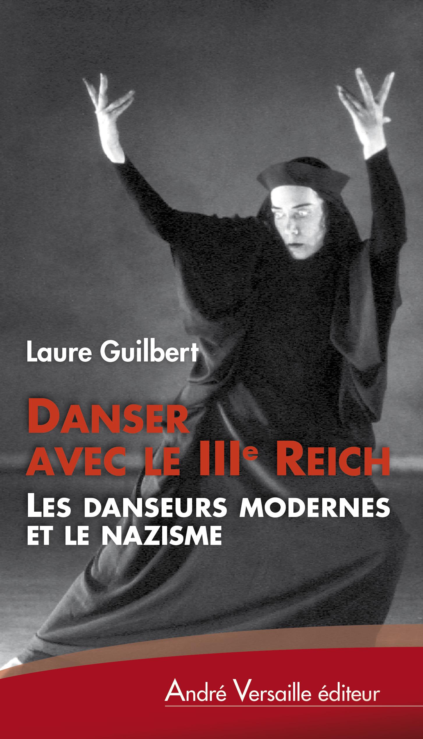 Danser avec le IIIe Reich ; les danseurs modernes et le nazisme