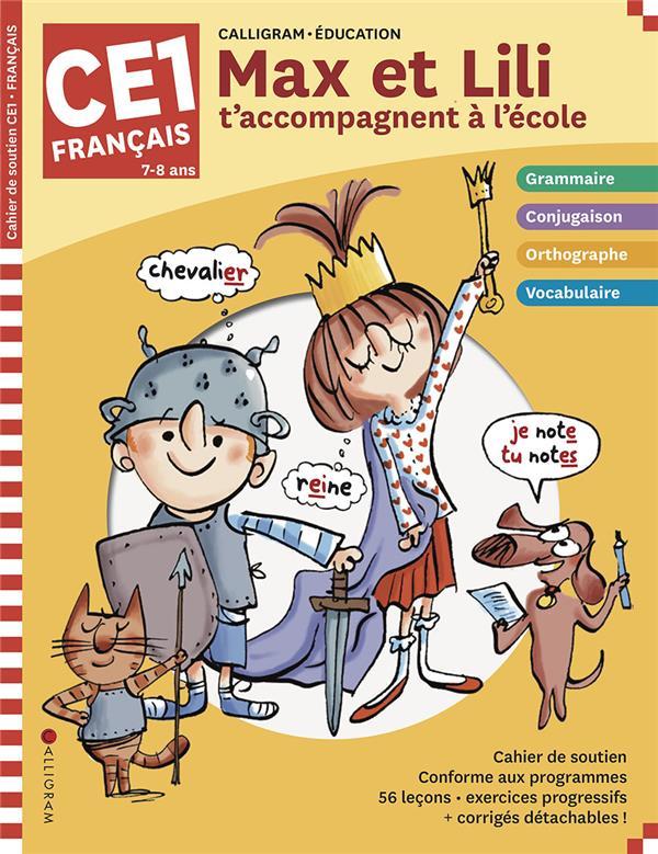 Max et Lili t'accompagnent en CE1 ; français (édition 2020)