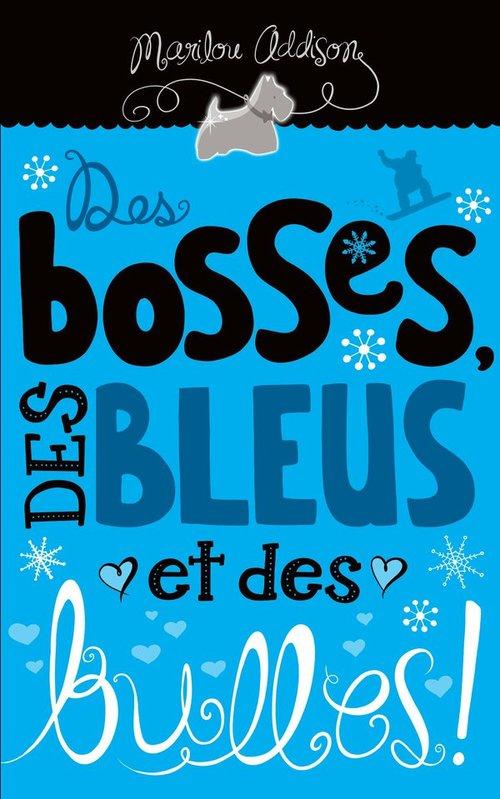 Des bosses, des bleus et des bulles