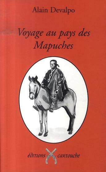 Voyage au pays des mapuches