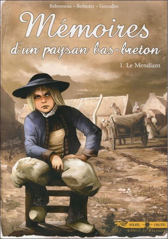 Mémoires d'un paysan bas-breton T.1 ; le mendiant