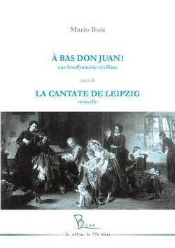 à bas Don Juan ! la cantate de Leipzig