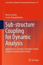 Sub-structure Coupling for Dynamic Analysis  - Hector Jensen - Costas Papadimitriou