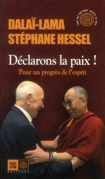 Declarons La Paix ! Pour Un Progres De L'Esprit
