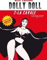 Vente Livre Numérique : Dolly Doll : La véridique histoire d'une nymphomane 2.0 T02  - Alex Varenne