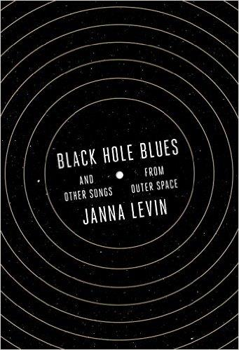 BLACK HOLE BLUES - AND OTHER SONGS FROM OUTER SPACE