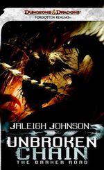 Unbroken Chain: The Darker Road  - Jaleigh Johnson