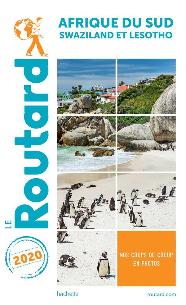 Guide du Routard ; Afrique du sud ; Swaziland et Lesotho (édition 2020)