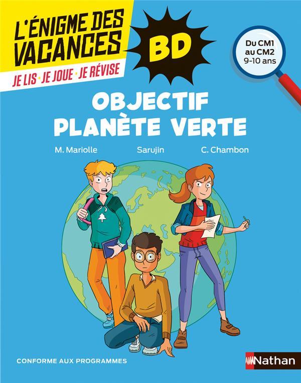 L'ENIGME DES VACANCES PRIMAIRE T.60 ; objectif planète verte ; du CM1 au CM2 ; 9/10 ans (édition 2021)