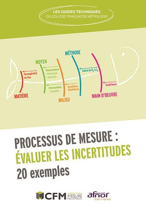 Processus de mesure ; évaluer les incertitudes ; 20 exemples