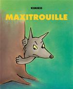 Couverture de Maxitrouille