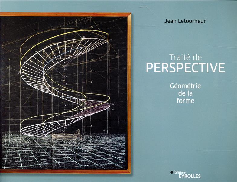 Traité de perspective ; géométrie de la forme