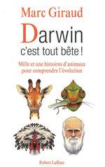 Darwin, c'est tout bête !  - Marc Giraud