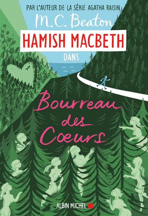 Hamish Macbeth t.10 ; bourreau des coeurs