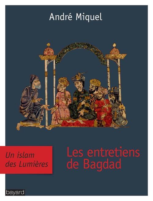 Les Entretiens De Bagdad