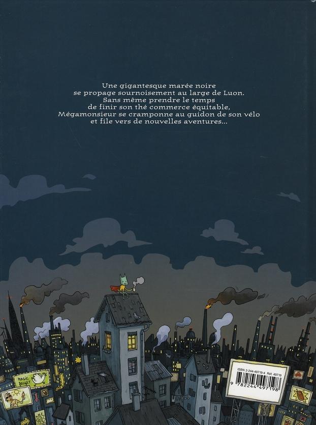 les aventures de Mégamonsieur t.2 ; y'en a marre des fioulpes !