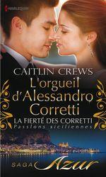 Vente Livre Numérique : L'orgueil d'Alessandro Corretti  - Caitlin Crews