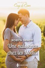 Une naissance chez les Medici  - Robyn Grady