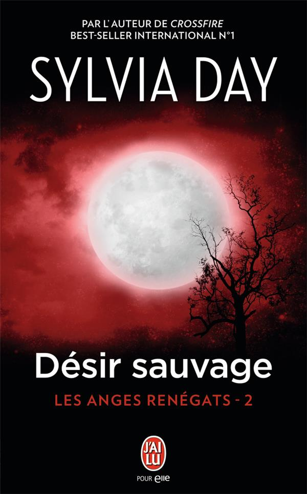 Day Sylvia - LES ANGES RENEGATS T.2  -  DESIR SAUVAGE