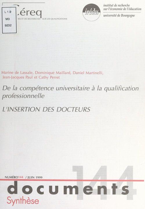 De la compétence universitaire à la qualification professionnelle : l'insertion des Docteurs