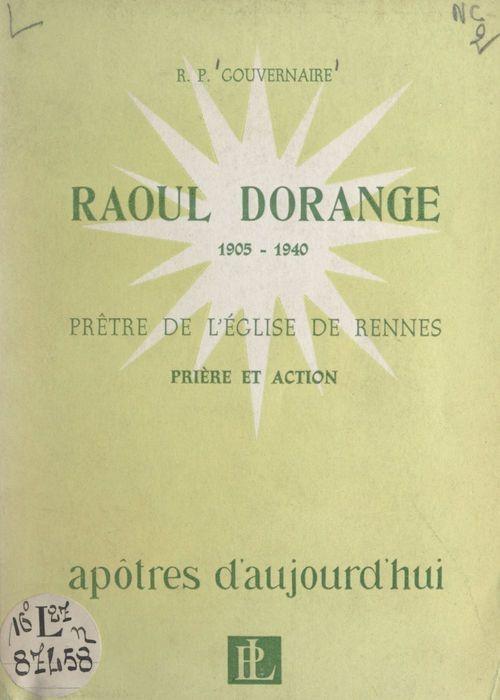 Raoul Dorange, prêtre de l'Église de Rennes, 1905-1940