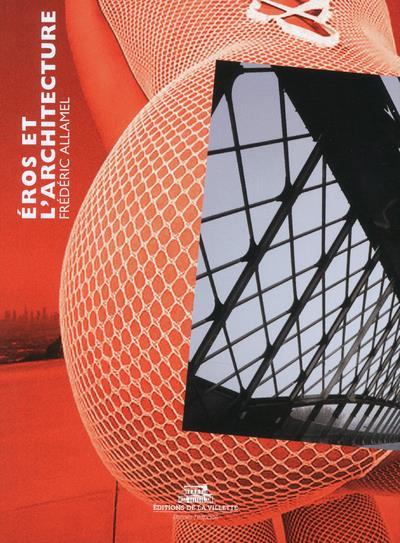 Eros et l'architecture