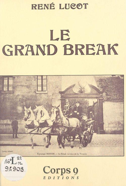 Le grand break