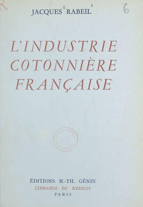 L'industrie cotonnière française