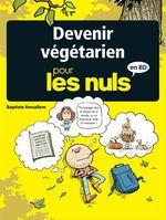 Vente EBooks : Devenir végétarien pour les nuls  - Baptiste Amsallem