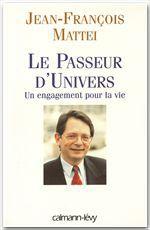 Le Passeur d'univers  - Jean-Francois Mattei
