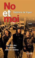 Vente EBooks : No et moi  - Delphine de Vigan