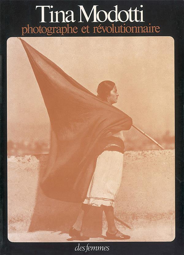Photographe et révolutionnaire