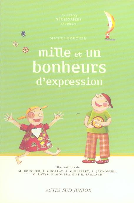 Mille Et Un Bonheurs D'Expression
