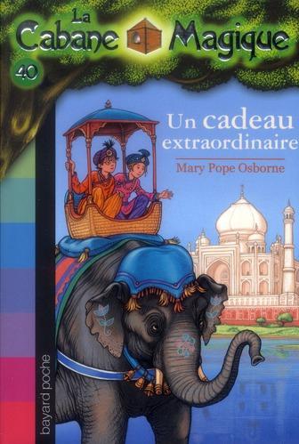Bayard Poche ; La Cabane Magique T.40 ; Un Cadeau Extraordinaire