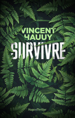 Survivre  - Vincent Hauuy