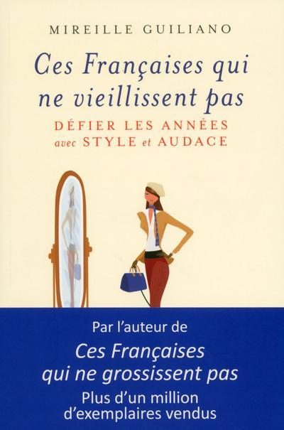 Ces françaises qui ne vieillissent pas