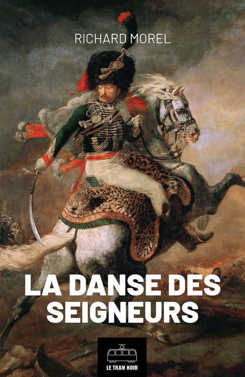 La danse des seigneurs  - Richard Morel