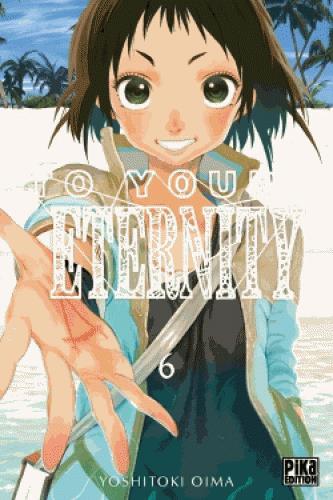 TO YOUR ETERNITY T06 OIMA YOSHITOKI