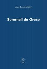 Sommeil du Greco  - Jean-Louis Scheffer - Jean-Louis Schefer