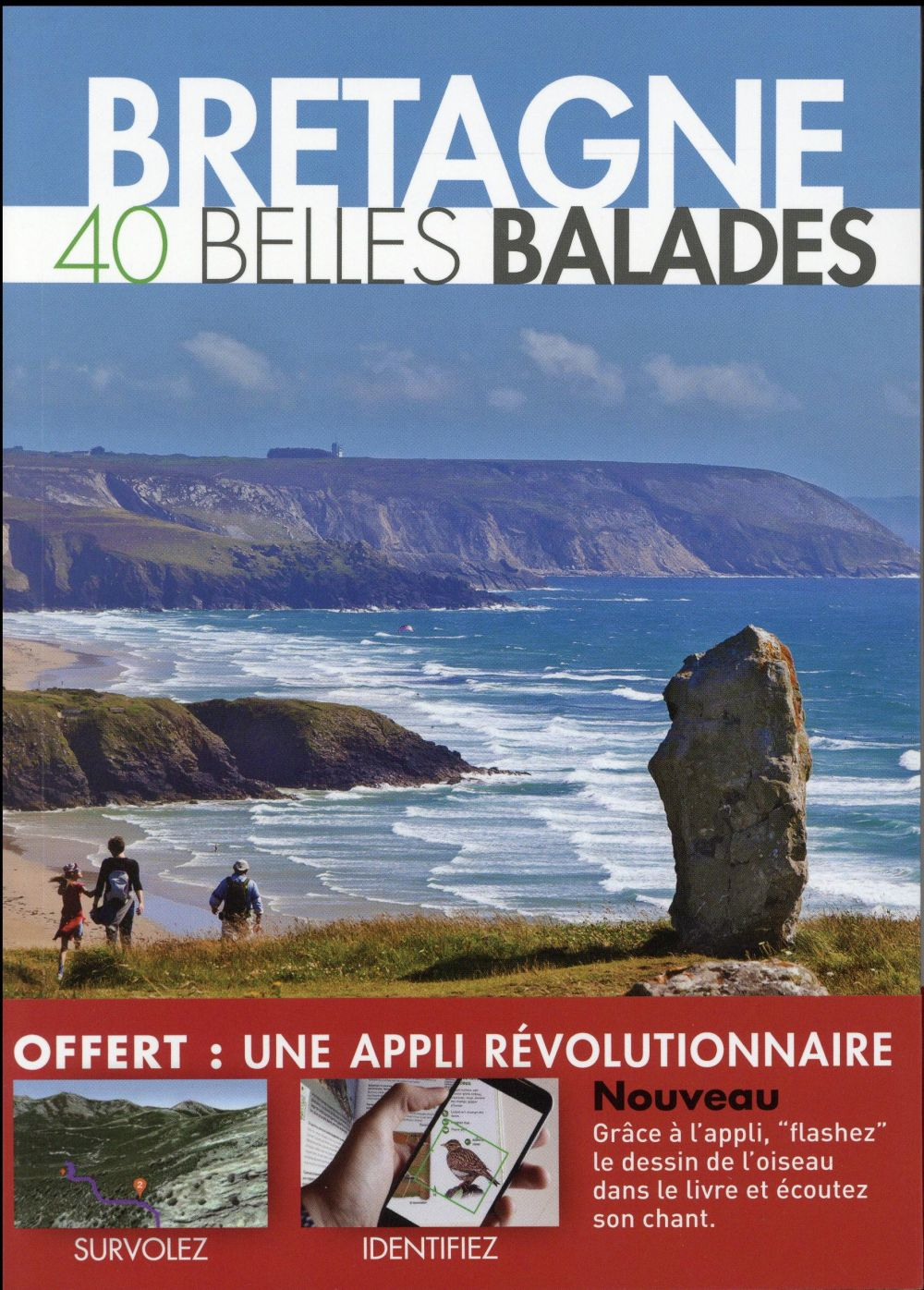 Bretagne ; 40 belles balades