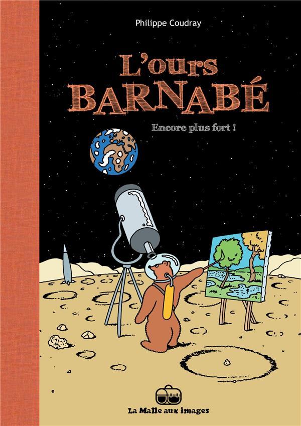 l'ours Barnabé t.13 ; encore plus fort !