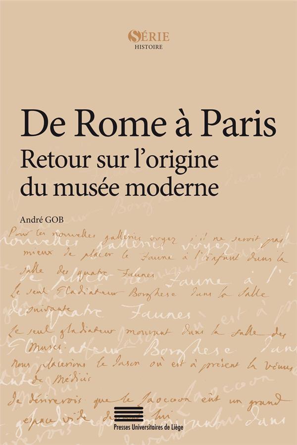 De rome a paris. retour sur l'origine du musee moderne