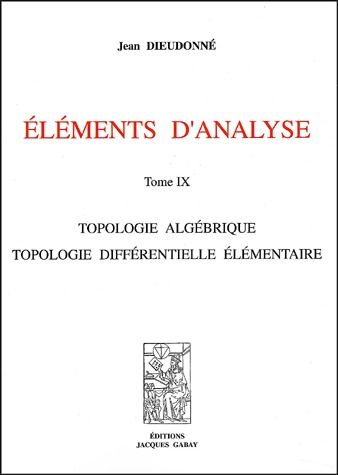 Elements D'Analyse, T. 9