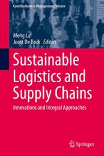 Sustainable Logistics and Supply Chains  - Meng Lu - Joost De Bock