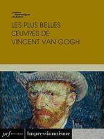 Vente EBooks : Les plus belles oeuvres de Vincent Van Gogh  - Vincent van Gogh